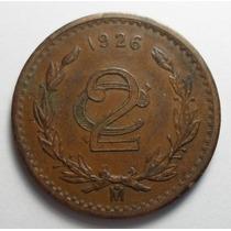 2 Centavos 1926 Mo Eu Mexicanos Sin Circular