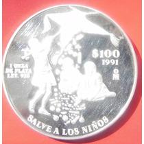 Medalla Mexico Salven A Los Niños 100 Pesos 1991 Plata