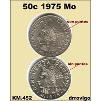 50 Cent. 1975 Mo. Variedades Con Y Sin Puntos