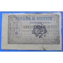 Billete México Bono 1 Peso Estado De México 1848