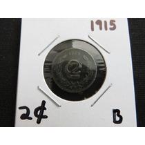 Moneda 2 Centavos 1915 Pequeña