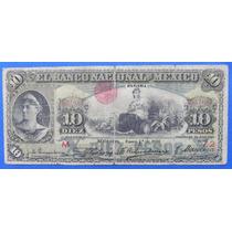 Billete México Banco Nacional De México 10 Pesos 1908