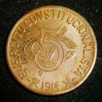 5 Centavos 1915 Ejercito Constitucionalista Chihuahua