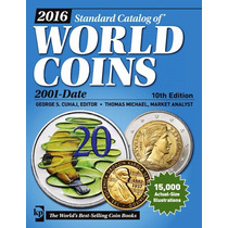 Catálogo De Monedas World Coin 2000-2015 Edición 2016