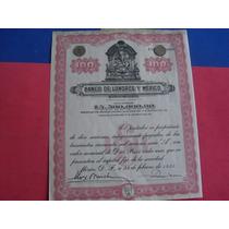 Bono Acción Del Banco De Londres Y Mexico, 1935, 100 Pesos.