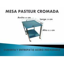 Mesa Pasteur Cromada Cubierta De A. Inoxidable Envio Gratis