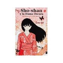 Libro Sho Shan Y La Dama Oscura *cj
