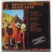 Misas Y Fiestas Mexicanas 1 Disco Lp Vinil