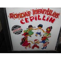 Cepillin Rondas Infantiles Cd