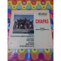 Chiapas Lp Serie Mexico Musical Vol.5.