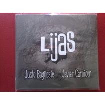 Justo Bagüeste + Javier Carnicer Lijas Corcobado Tzcorc