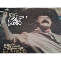 Disco Acetato De Ignacio Lopez Tarso, Con Lo Mejor De Los Co