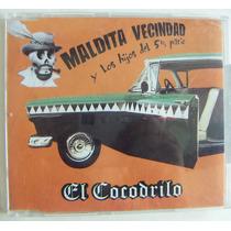 Cd Sencillo, Maldita Vecindad, El Cocodrilo, Rm4