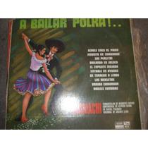 L.p.a Bailar Polkas