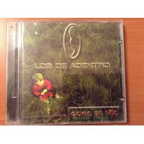 Los De Adentro Como Un Niño Cd Album