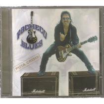 Pacheco Blues - Put... Crisis ( Rock Urbano Mexicano ) Cd