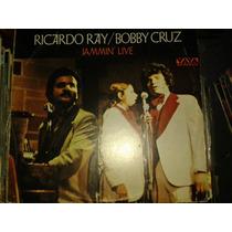 Disco Acetato De Ricardo Ray/bobby Cruz, Jammin Live
