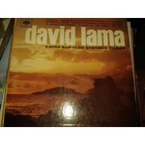 Disco Acetato David Lama, Canta Sus Mas Grandes Exitos