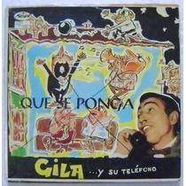 Gila Y Su Telefono 1 Disco Lp Vinil