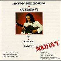 Anton Del Forno - In Concert Part 2 Cd Clasica Guitarra Raro