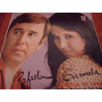 Carmela Y Rafael, La Rondalla Del Chato Franco, Envio Gratis
