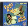 Polo Polo Lo Mejor Y Algo Mas Cd Doble 1997 25 Aniv.