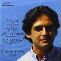 Joaquim Freire Ponce Lobos Ginastera Cd Clasica Guitarra Op4