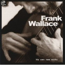 Frank Wallace - His Own New Works V1 Cd Clasica Guitarra Mp0