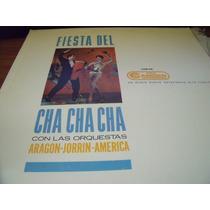 Lp La Fiesta Del Chacha Orquestas Aragon-america Envio Grati