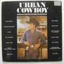 Urban Cowboy / Motion Picture Soundtrack 2 Discos Lp Vinil