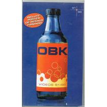 Vhs Original Obk Videos 91/98 De Qué Me Sirve Llorar Todavía