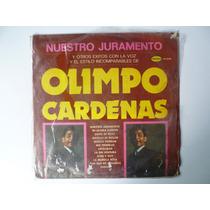 Lp Olimpo Cardenas Nuestro Juramento Mn4