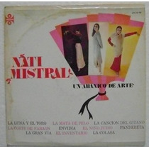 Nati Mistral / Un Abanico De Arte 1 Disco Lp