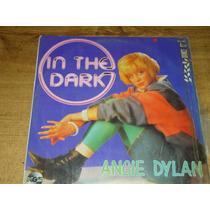 Angie Dylan In The Dark Acetato Vinil Disco Lp