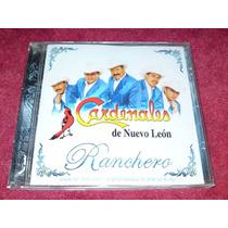 Cardenales De Nuevo Leon, Ranchero.