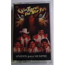 Tigres Del Norte Unidos Para Siempre Cassette Raro 1996