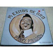 Disco Lp Perez Prado - 15 Exitos De Oro - De Coleccion -