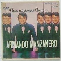 Armando Manzanero / Para Mi Siempre Amor 1 Disco Lp Vinilo