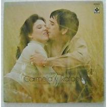 Carmela Y Rafael La Pareja Romantica 1 Disco Lp De Vinil