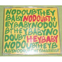 No Doubt Hey Baby 3 Tracks + Video