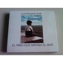 Luis Eduardo Aute El Nino Que Miraba El Mar Cd + Dvd Nuevo