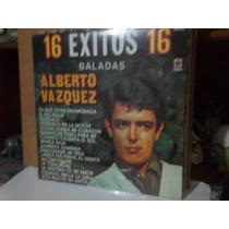 Alberto Vazquez. 16 Exitos 16. Baladas. Lp.