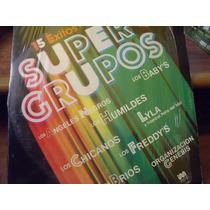 Lp 15 Exitos Supergrupos, Lyla, Genesis, Humildes, Los Brios