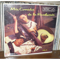 Mas Corridos De La Revolucion Lp Vol 2