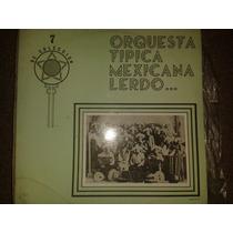 Disco Acetato: Orquesta Tipica Mexicana Lerdo
