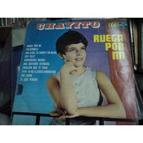 Chayito - Lp De 12 - Ruega Por Mi Rosario De Alba