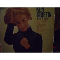 Lp Ken Griffin.. Y Su Organo, Envio Gratis