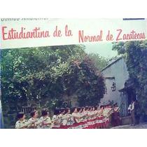 Estudiantina De La Normal De Zacatecas -
