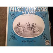 Disco Acetato De Valses Mexicanos De 1900 Miguel Garcia Mora