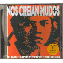 Nos Creian Mudos - Punk Hardcore Mexico - Cd Compilado Rock